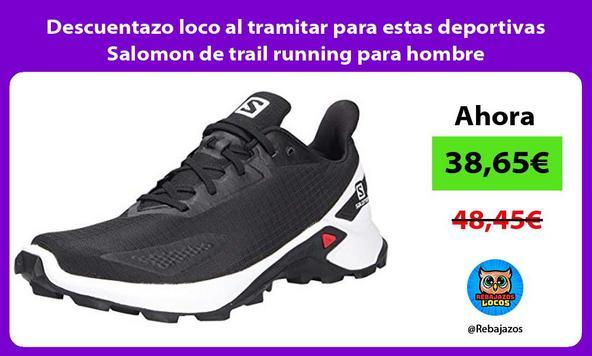 Descuentazo loco al tramitar para estas deportivas Salomon de trail running para hombre