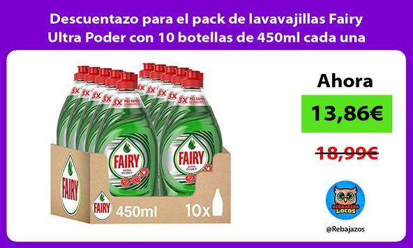 Descuentazo para el pack de lavavajillas Fairy Ultra Poder con 10 botellas de 450ml cada una