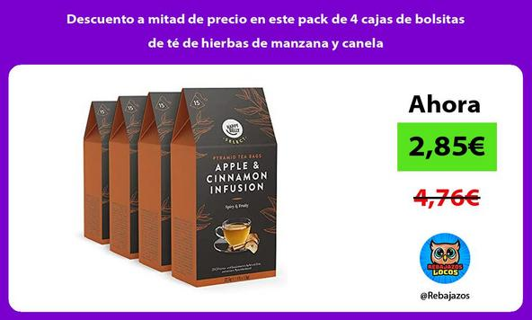 Descuento a mitad de precio en este pack de 4 cajas de bolsitas de té de hierbas de manzana y canela