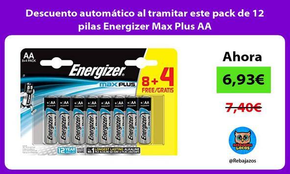 Descuento automático al tramitar este pack de 12 pilas Energizer Max Plus AA