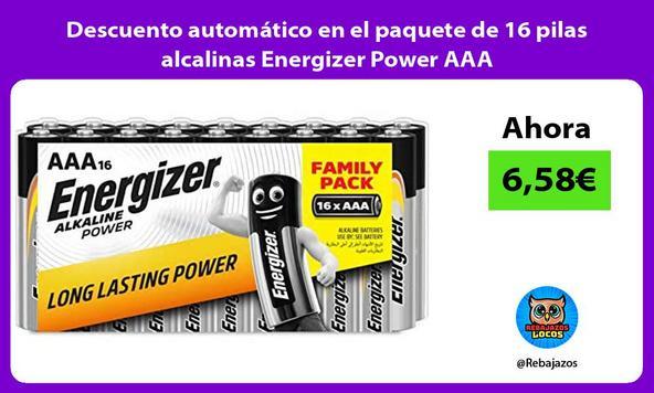 Descuento automático en el paquete de 16 pilas alcalinas Energizer Power AAA