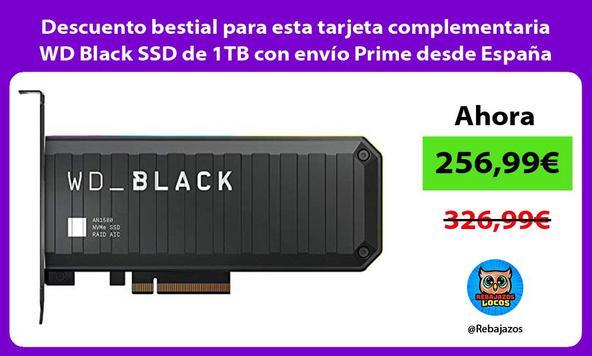 Descuento bestial para esta tarjeta complementaria WD Black SSD de 1TB con envío Prime desde España