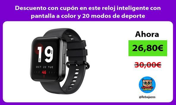 Descuento con cupón en este reloj inteligente con pantalla a color y 20 modos de deporte