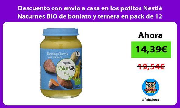 Descuento con envío a casa en los potitos Nestlé Naturnes BIO de boniato y ternera en pack de 12