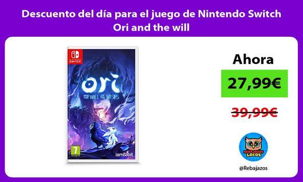 Descuento del día para el juego de Nintendo Switch Ori and the will
