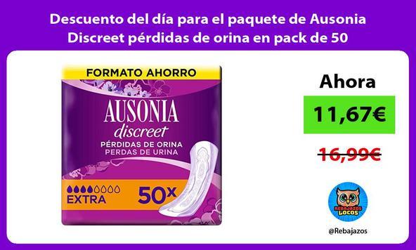 Descuento del día para el paquete de Ausonia Discreet pérdidas de orina en pack de 50
