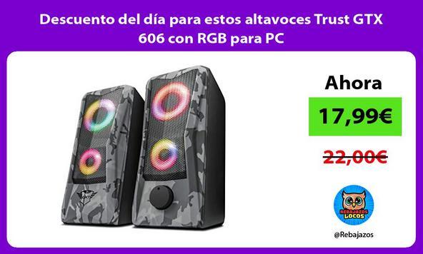 Descuento del día para estos altavoces Trust GTX 606 con RGB para PC