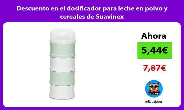 Descuento en el dosificador para leche en polvo y cereales de Suavinex