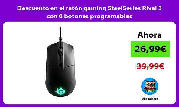 Descuento en el ratón gaming SteelSeries Rival 3 con 6 botones programables