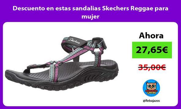 Descuento en estas sandalias Skechers Reggae para mujer