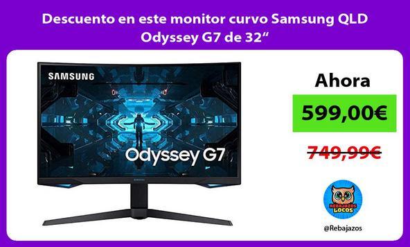 """Descuento en este monitor curvo Samsung QLD Odyssey G7 de 32"""""""