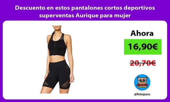 Descuento en estos pantalones cortos deportivos superventas Aurique para mujer