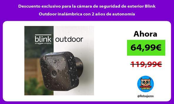 Descuento exclusivo para la cámara de seguridad de exterior Blink Outdoor inalámbrica con 2 años de autonomía