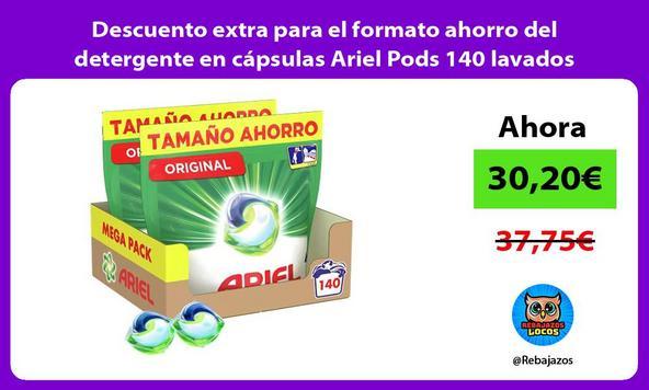Descuento extra para el formato ahorro del detergente en cápsulas Ariel Pods 140 lavados