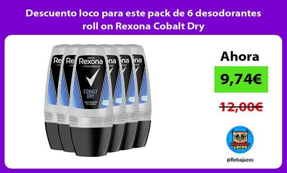 Descuento loco para este pack de 6 desodorantes roll on Rexona Cobalt Dry