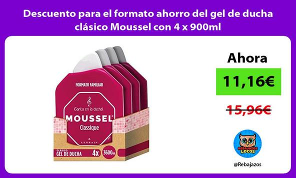Descuento para el formato ahorro del gel de ducha clásico Moussel con 4 x 900ml
