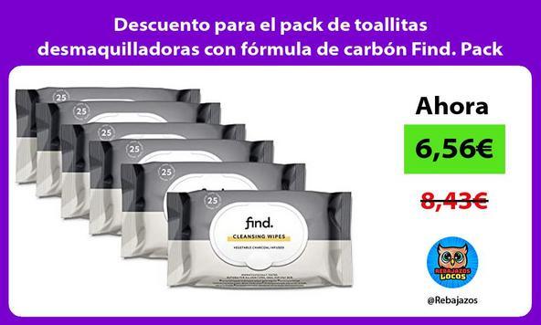 Descuento para el pack de toallitas desmaquilladoras con fórmula de carbón Find. Pack de 6