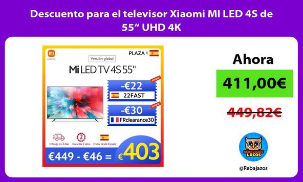 """Descuento para el televisor Xiaomi MI LED 4S de 55"""" UHD 4K"""
