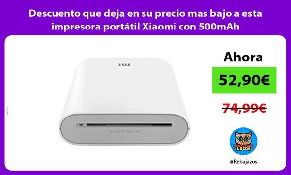 Descuento que deja en su precio mas bajo a esta impresora portátil Xiaomi con 500mAh