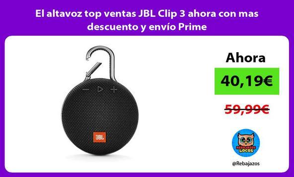 El altavoz top ventas JBL Clip 3 ahora con mas descuento y envío Prime