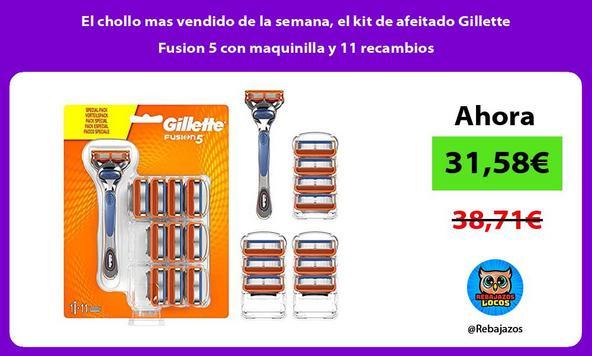 El chollo mas vendido de la semana, el kit de afeitado Gillette Fusion 5 con maquinilla y 11 recambios