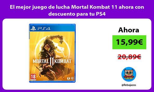 El mejor juego de lucha Mortal Kombat 11 ahora con descuento para tu PS4