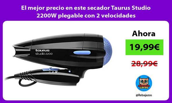 El mejor precio en este secador Taurus Studio 2200W plegable con 2 velocidades