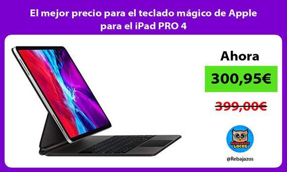 El mejor precio para el teclado mágico de Apple para el iPad PRO 4