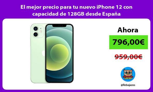 El mejor precio para tu nuevo iPhone 12 con capacidad de 128GB desde España