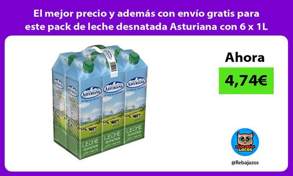 El mejor precio y además con envío gratis para este pack de leche desnatada Asturiana con 6 x 1L