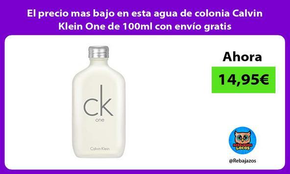 El precio mas bajo en esta agua de colonia Calvin Klein One de 100ml con envío gratis