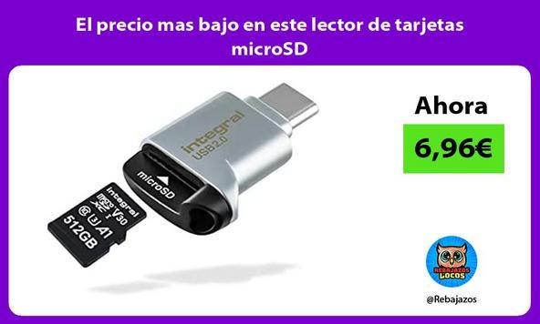 El precio mas bajo en este lector de tarjetas microSD