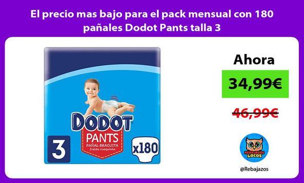 El precio mas bajo para el pack mensual con 180 pañales Dodot Pants talla 3