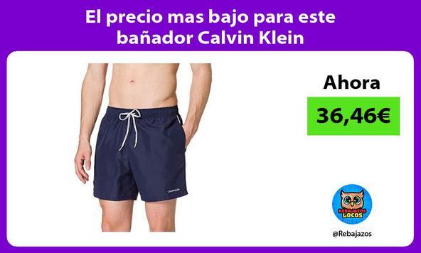 El precio mas bajo para este bañador Calvin Klein