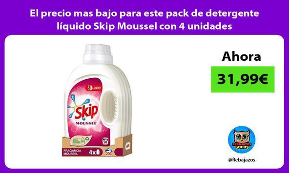 El precio mas bajo para este pack de detergente líquido Skip Moussel con 4 unidades