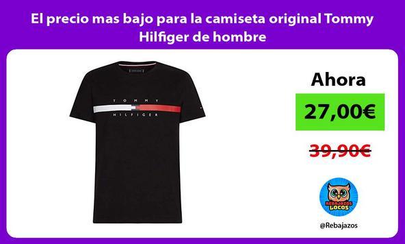 El precio mas bajo para la camiseta original Tommy Hilfiger de hombre