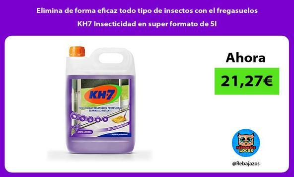 Elimina de forma eficaz todo tipo de insectos con el fregasuelos KH7 Insecticidad en super formato de 5l