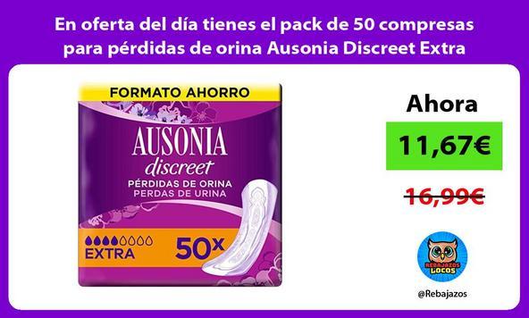 En oferta del día tienes el pack de 50 compresas para pérdidas de orina Ausonia Discreet Extra