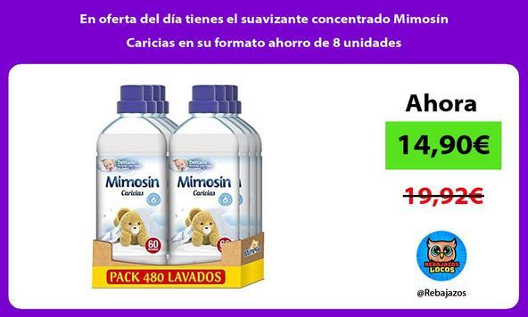 En oferta del día tienes el suavizante concentrado Mimosín Caricias en su formato ahorro de 8 unidades