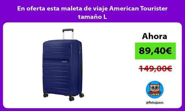 En oferta esta maleta de viaje American Tourister tamaño L