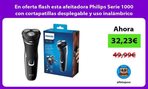En oferta flash esta afeitadora Philips Serie 1000 con cortapatillas desplegable y uso inalámbrico
