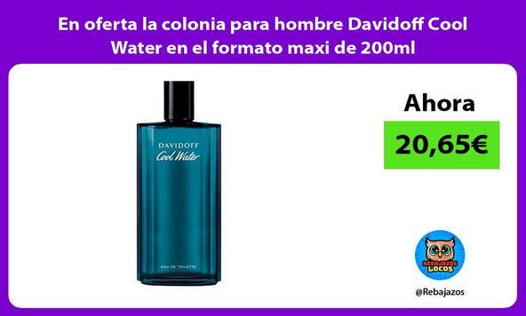 En oferta la colonia para hombre Davidoff Cool Water en el formato maxi de 200ml