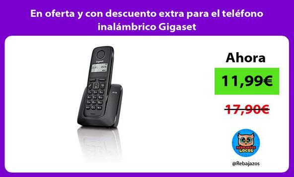En oferta y con descuento extra para el teléfono inalámbrico Gigaset