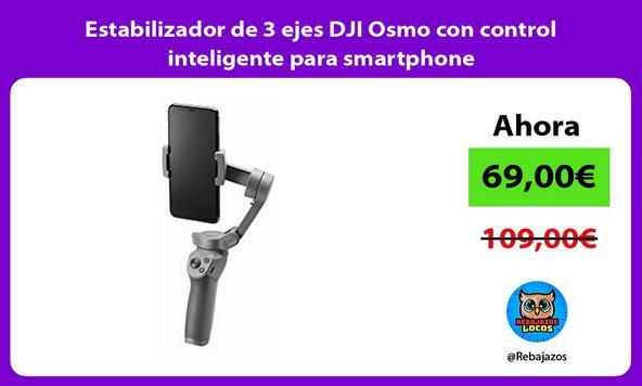 Estabilizador de 3 ejes DJI Osmo con control inteligente para smartphone