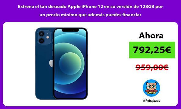 Estrena el tan deseado Apple iPhone 12 en su versión de 128GB por un precio mínimo que además puedes financiar