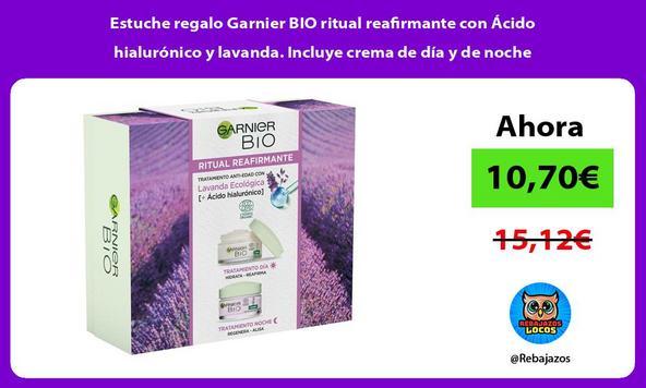 Estuche regalo Garnier BIO ritual reafirmante con Ácido hialurónico y lavanda. Incluye crema de día y de noche