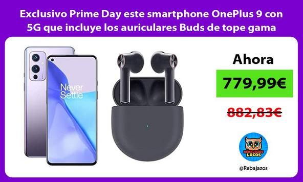 Exclusivo Prime Day este smartphone OnePlus 9 con 5G que incluye los auriculares Buds de tope gama