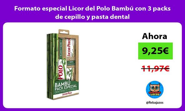 Formato especial Licor del Polo Bambú con 3 packs de cepillo y pasta dental
