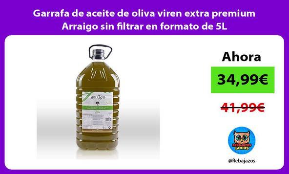 Garrafa de aceite de oliva viren extra premium Arraigo sin filtrar en formato de 5L
