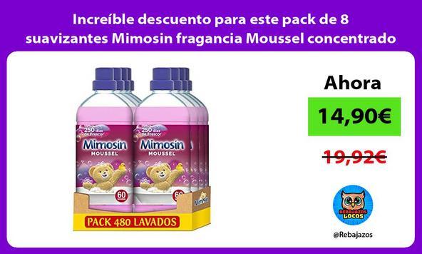 Increíble descuento para este pack de 8 suavizantes Mimosin fragancia Moussel concentrado